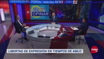 Libertad Expresión Nuevo Gobierno López Obrador