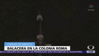 Se registra tiroteo en calles de la colonia Roma, CDMX