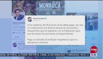Silvano Aureoles buscará solución para pagos de maestros
