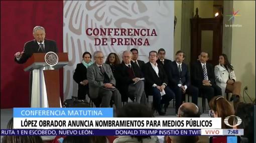 AMLO anuncia nombramientos para medios públicos