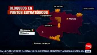 Bloqueos en Michoacán afectan economía, Silvano Aureoles está en Europa