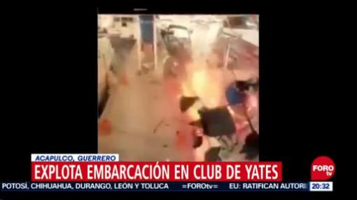 Captan En Video Explosión De Embarcación En Club De Yates En Acapulco, Captan En Video, Explosión De Embarcación, Club De Yates, Acapulco, Guerrero