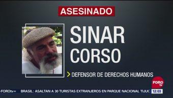 CNDH condena asesinato del activista de derechos humanos, Sinar Corzo