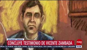 Concluye testimonio de 'El Vicentillo' Zambada