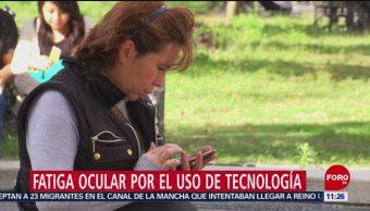 Fatiga ocular por el uso de tecnología