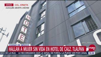 Hallan a mujer sin vida en hotel de Calzada de Tlalpan