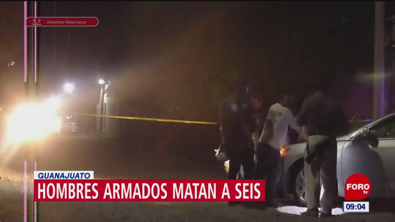Hombres armados matan a seis personas en Guanajuato