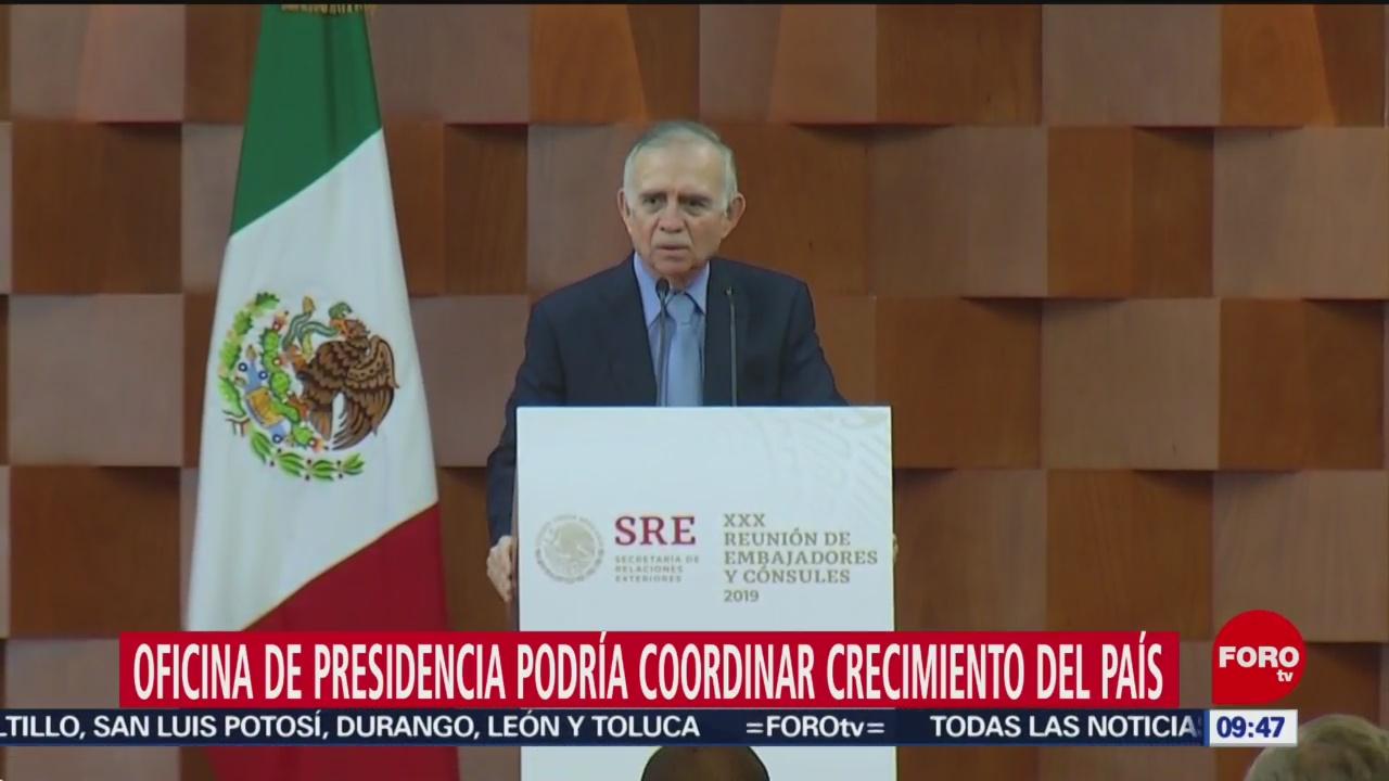 Oficina de Presidencia podría coordinar crecimiento de México