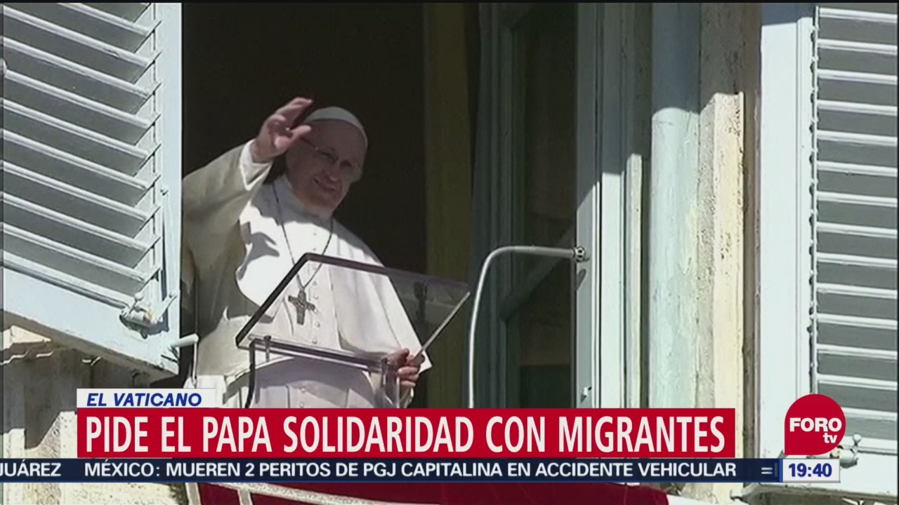 Pide el Papa solidaridad con migrantes en El Vaticano