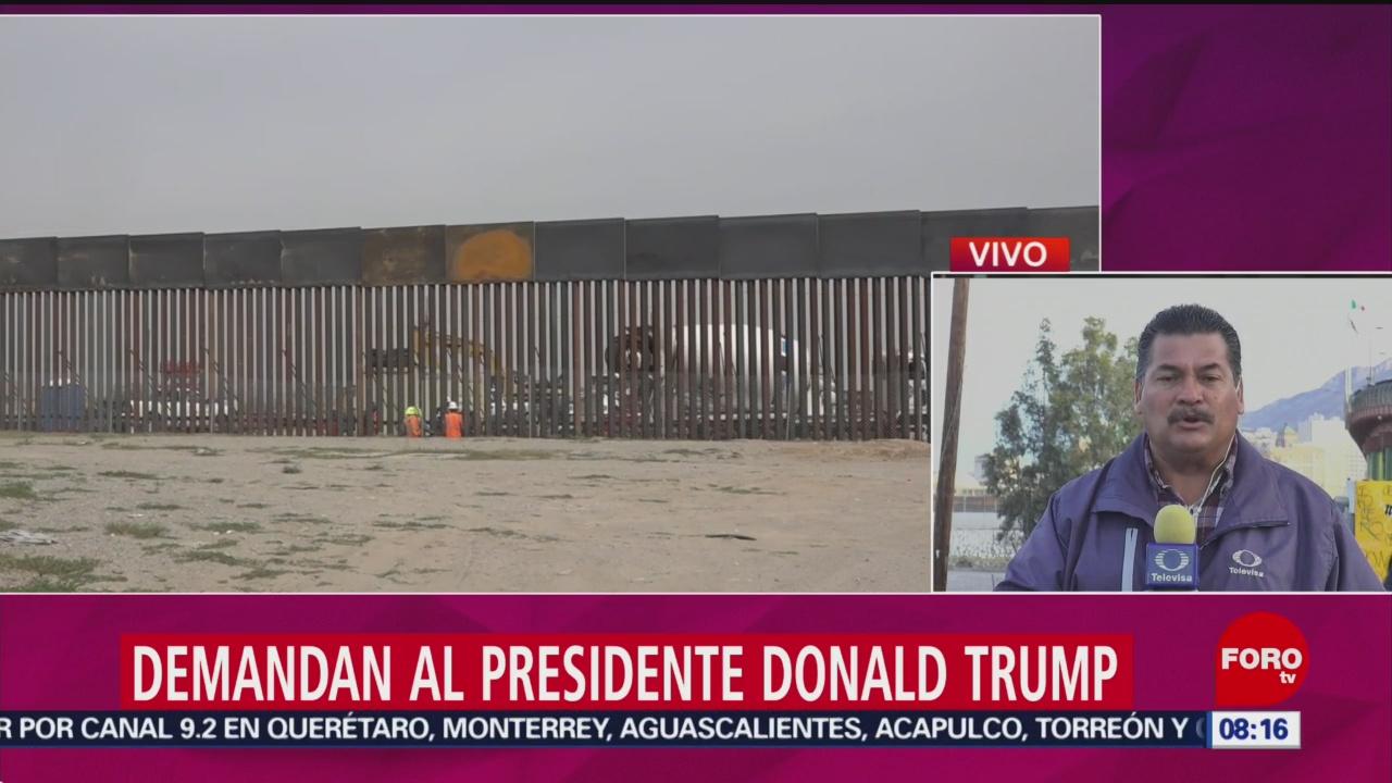 FOTO: Demandan a Donald Trump por construcción del muro fronterizo, 16 febrero 2019
