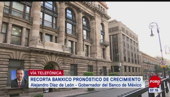 Recorta Banxico pronóstico de crecimiento