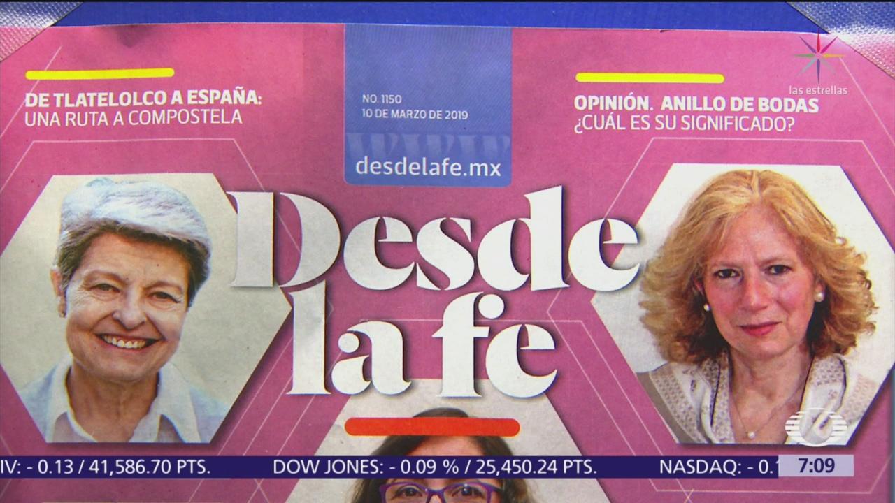 'Desde la Fe' dedica editorial a primeros 100 días AMLO