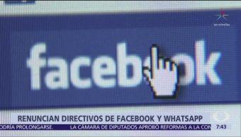 Renuncian directivos de Facebook y WhatsApp