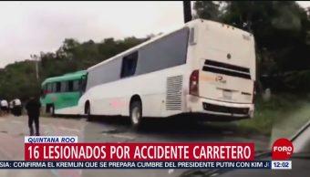 Choque en Quintana Roo deja 16 personas lesionadas