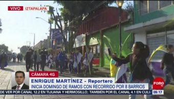 FOTO: Inicia Domingo de Ramos con recorrido por 8 barrios en Iztapalapa, 14 de abril 2019