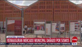 Foto: Reinauguran mercado municipal en Juchitán, Oaxaca
