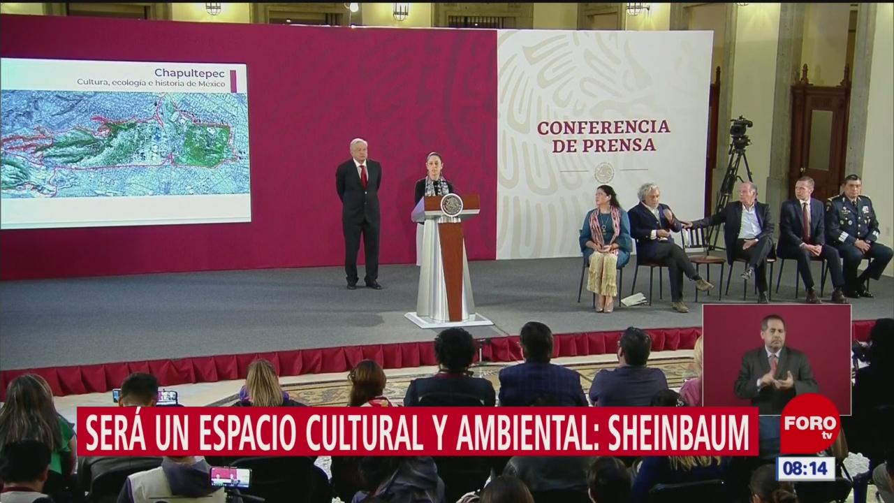 Sheinbaum: Proyecto de Chapultepec, el más grande del mundo
