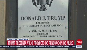 Foto: Trump Muro Fronterizo Renovado 5 de Abril 2019