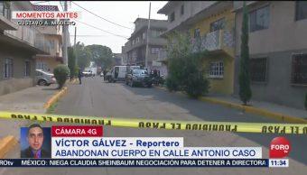 Abandonan cadáver en alcaldía Gustavo A Madero, CDMX
