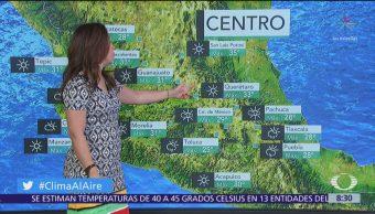 Clima Al Aire: Tormentas con granizo en Oaxaca y Chiapas