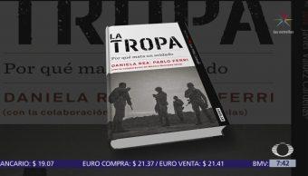 Despierta con Cultura: 'La tropa', investigación periodística rigurosa sobre el Ejército