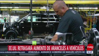 Estados Unidos retrasa aumento de aranceles a vehículos