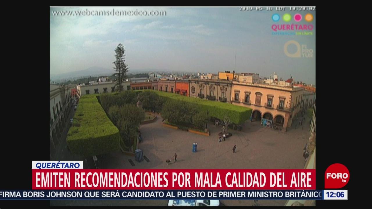 Querétaro emite recomendaciones por contaminación este 16 de mayo