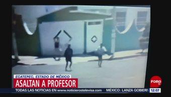 Video capta asalto a profesor en Ecatepec, Estado de México
