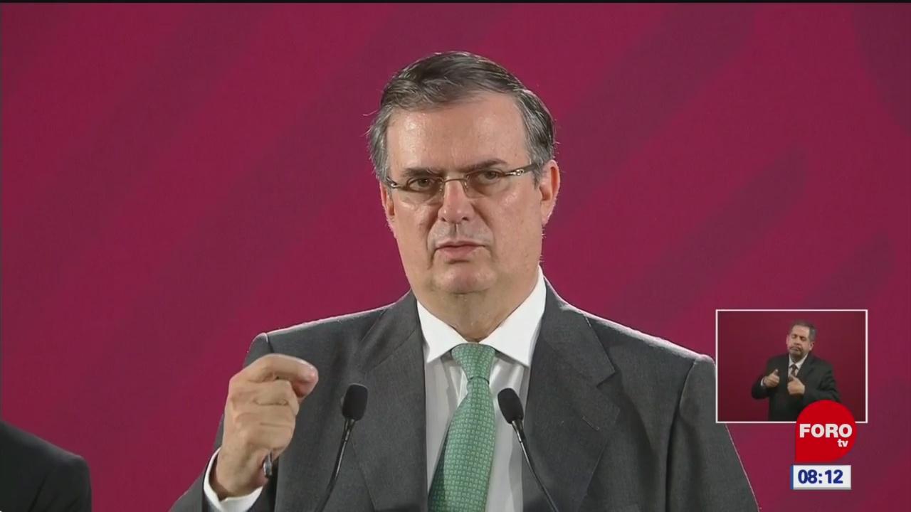AMLO tiene respaldo de líderes en el mundo, dice Marcelo Ebrard