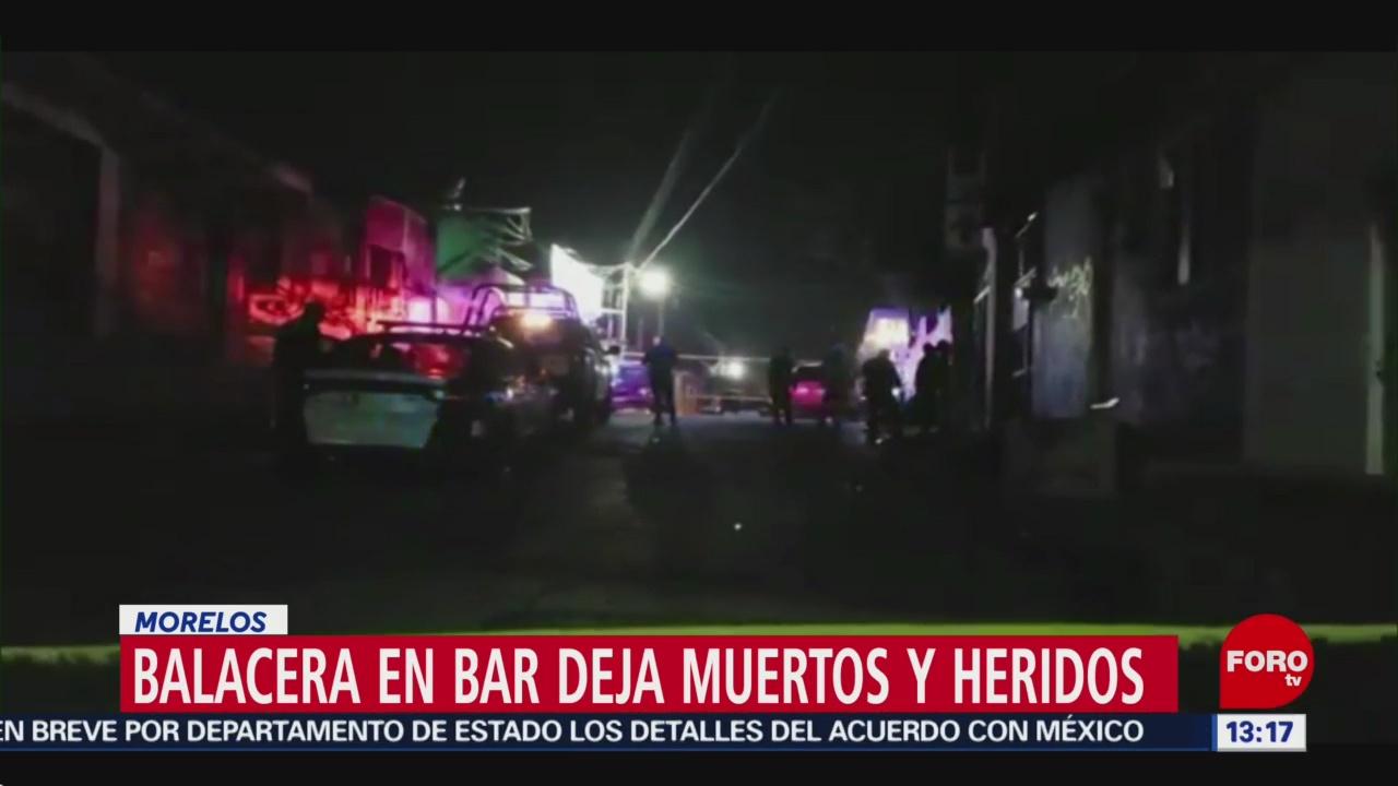 Balacera en bar deja muertos y heridos en Morelos