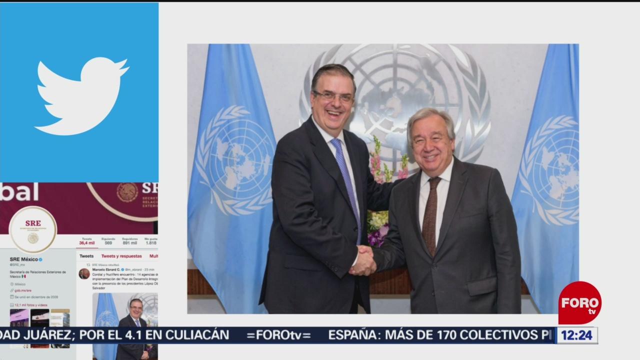 Marcelo Ebrard se reúne con secretario general de la ONU