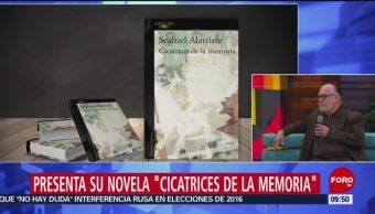 "FOTO: Sealtiel Alatriste presenta su novela ""Cicatrices de la memoria"", 29 Junio 2019"