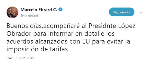 Foto: Tuit de Marcelo Ebrard sobre acuerdo con Estados Unidos, 10 de junio de 2019