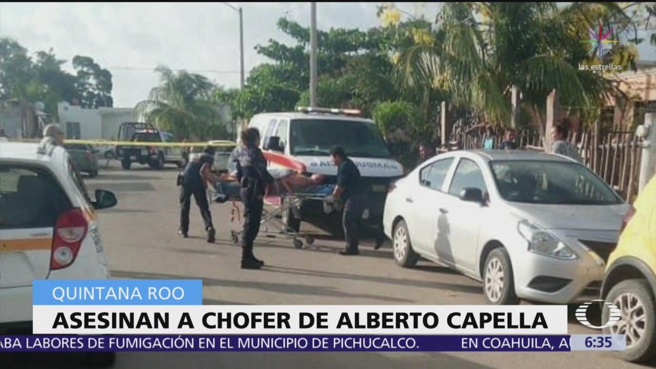Asesinan a chofer de Alberto Capella en Chetumal