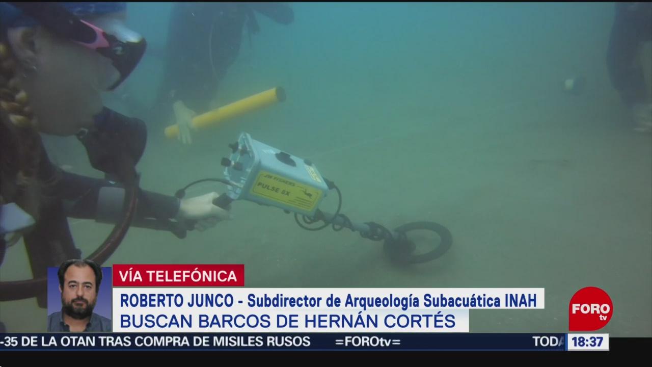 Especialistas buscan rastros de los barcos de Hernán Cortés