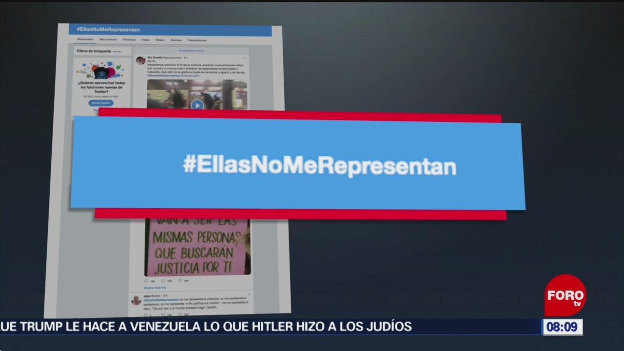 FOTO: Nacen en Twitter #EllasNoMeRepresentan tras actos vandálicos, 17 Agosto 2019