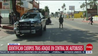 FOTO: Identifican Cuatro Personas Muertas Ataque Terminal Cuernavaca