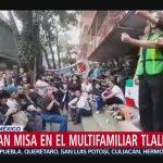 FOTO: Recuerdan Con Misa Fallecidos Multifamiliar Tlalpan
