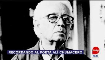 Recordando al poeta Alí Chumacero