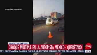 Se registra choque múltiple en la autopista México-Querétaro
