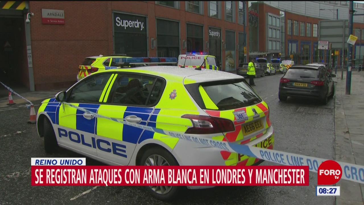 Se registran ataques con arma blanca en Londres y Manchester