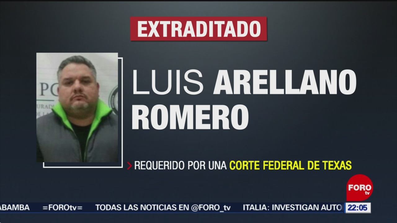 FOTO: México extradita a Estados Unidos a Luis Arellano, 17 noviembre 2019