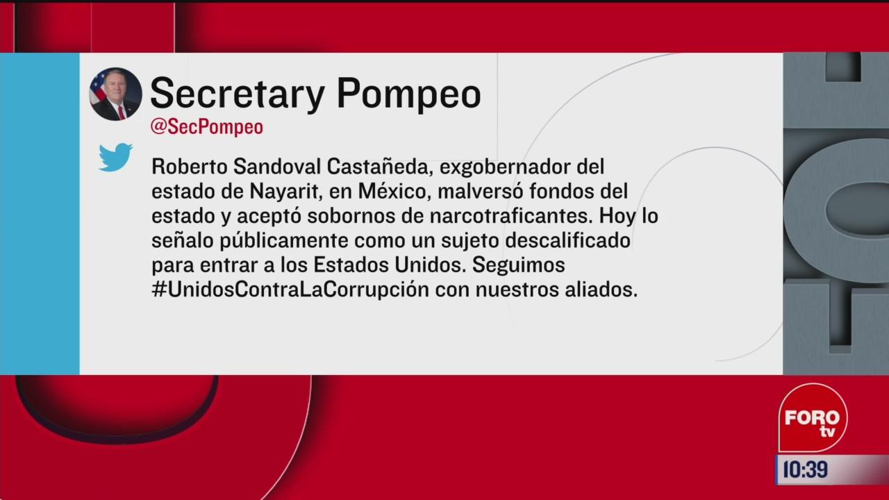 mike pompeo anuncia que roberto sandoval quedo descalificado para entrar a estados unidos