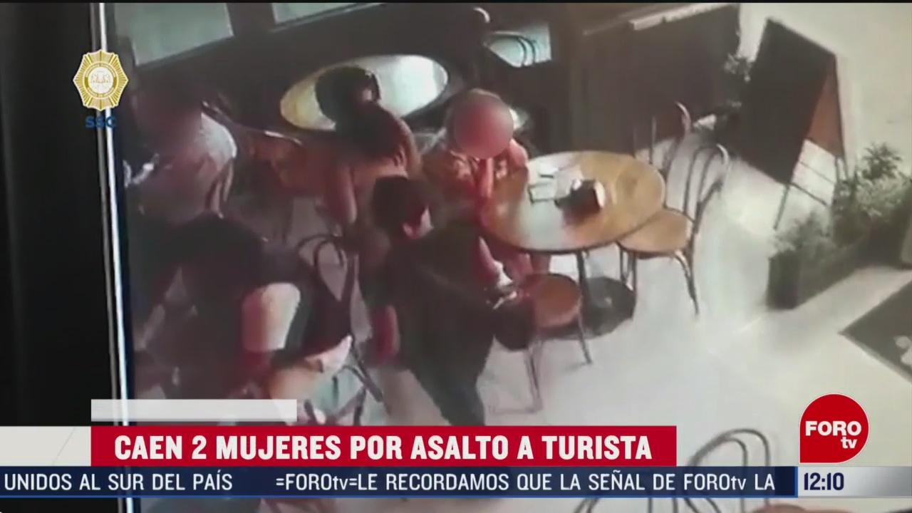 detienen a 2 mujeres que asaltaron a turista en restaurante de la cdmx