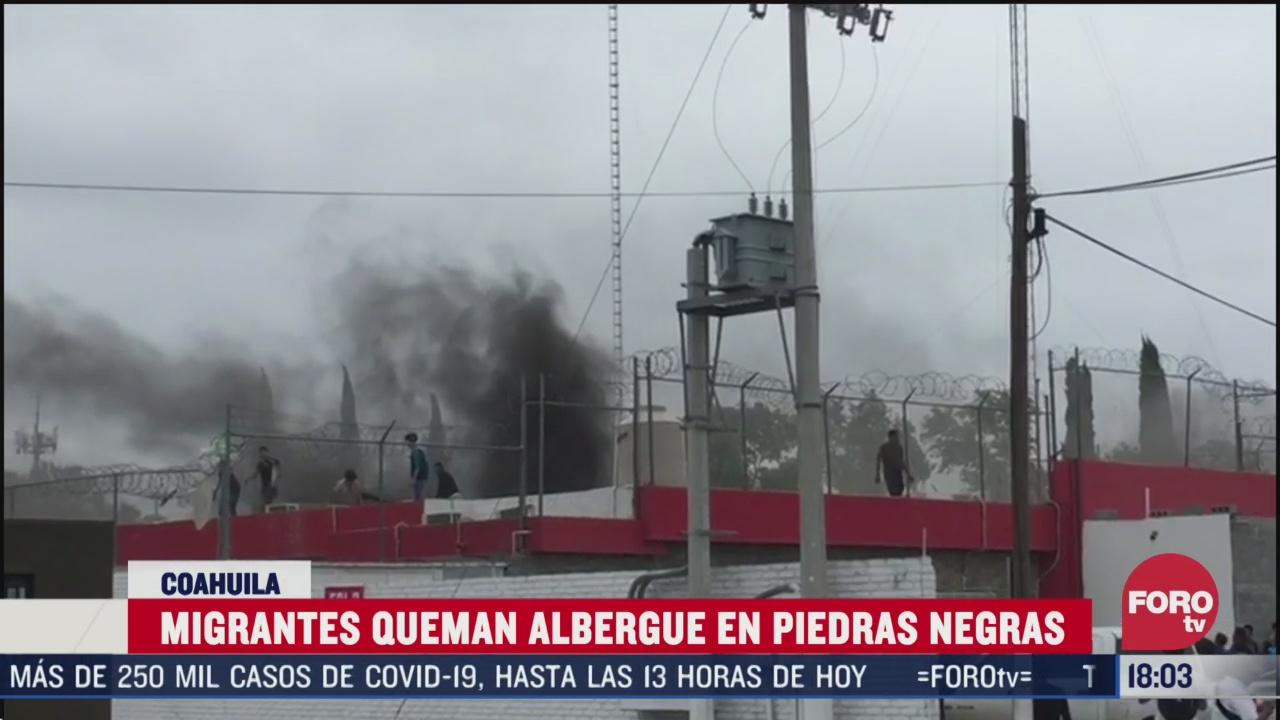 FOTO: migrantes quemas albergue del inm en piedras negras coahuila