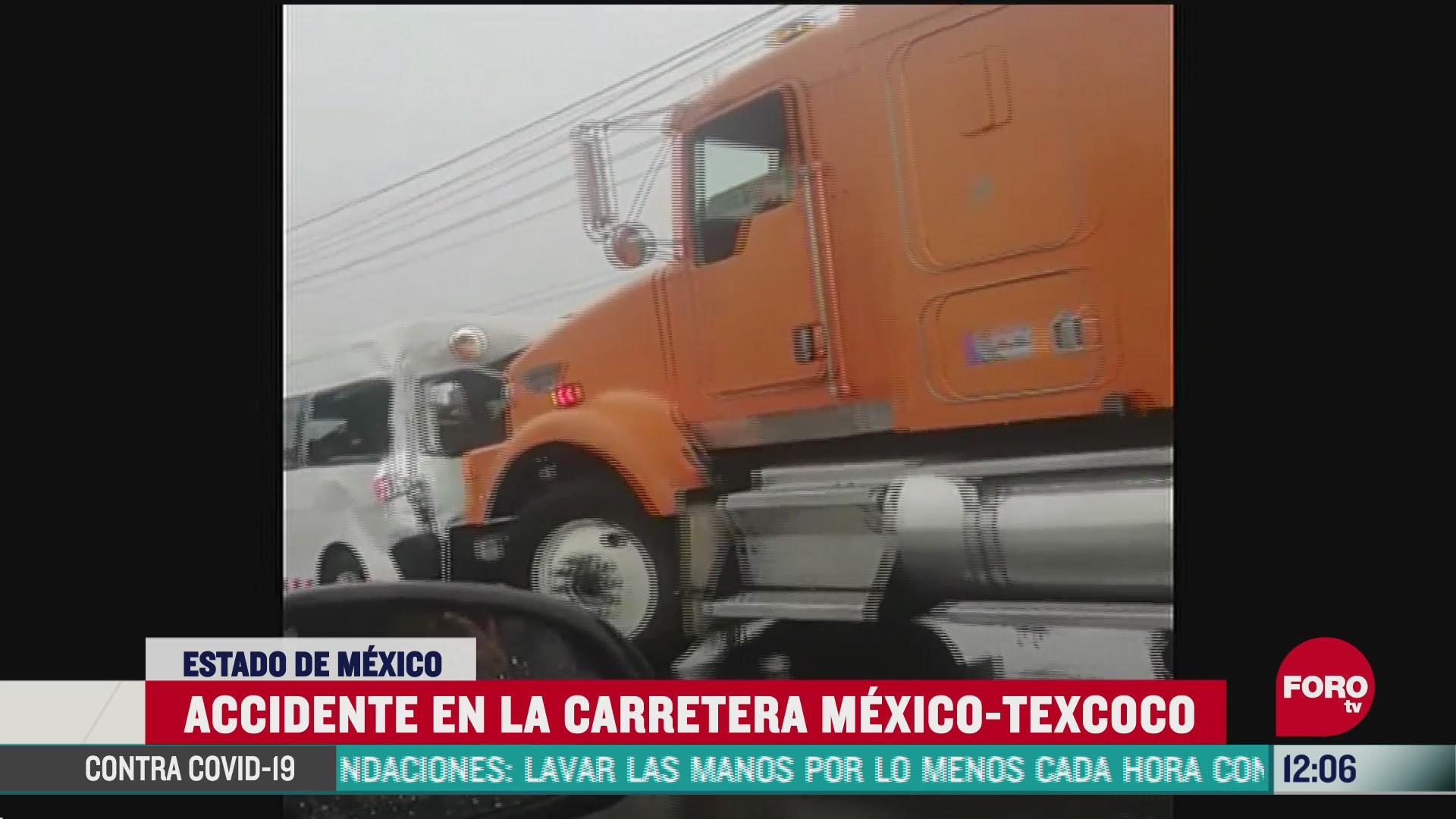 trailer causa carambola en la carretera mexico texcoco