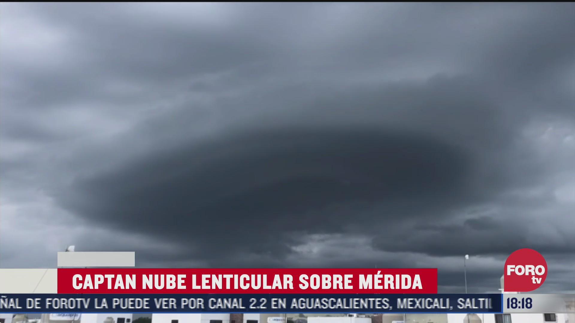 captan formacion de nube lenticular en merida yucatan