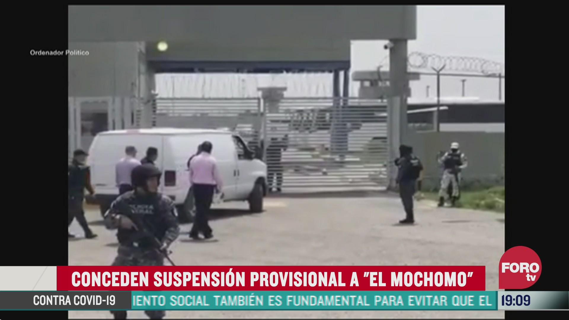El Mochomo, juez concede suspensión provisional