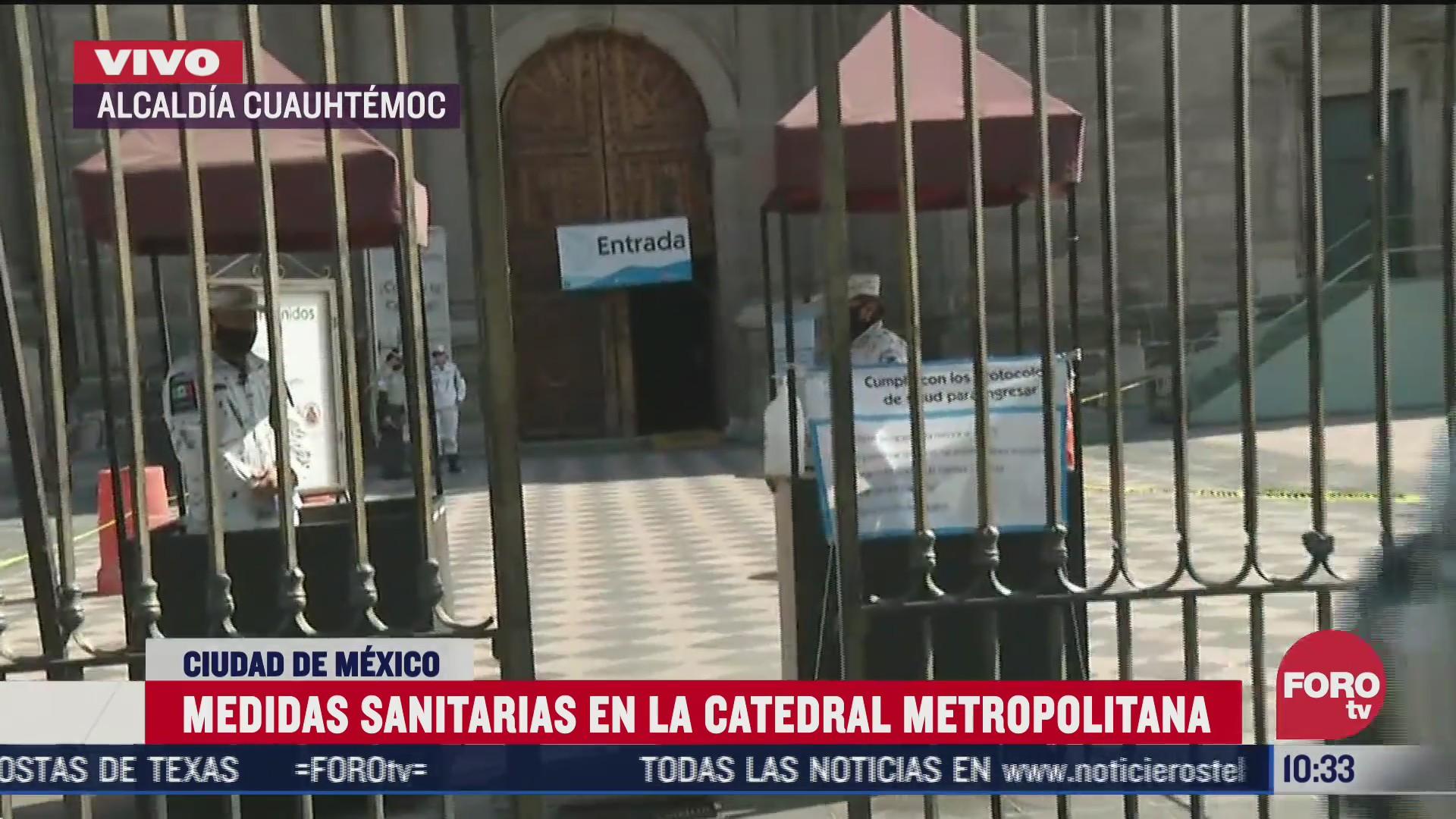 medidas sanitarias en la catedral metropolitana de la cdmx