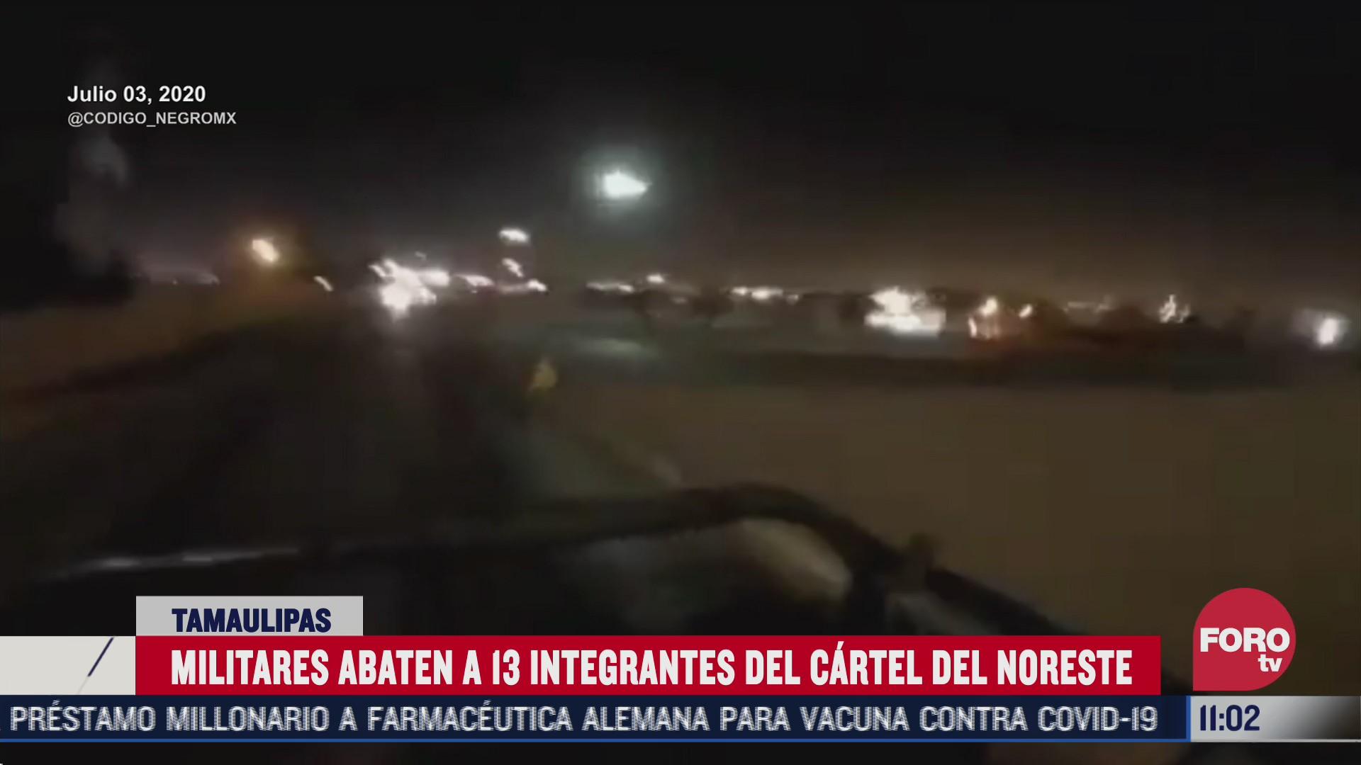 militares abaten a 13 integrantes del cartel del noreste